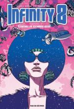 Infinity 8, blacksploitation et mini-Woodstock pour un space-psychédélique opera organisé par le club des 27