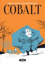 Cobalt : Papi ne fait plus seulement de la résistance mais se retrouve au coeur de la lutte