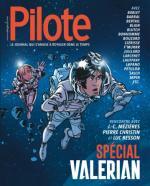 Un Pilote pas automatique et enrichissant pour fêter Valérian et Laureline, leurs créateurs mais aussi leurs héritiers