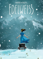 Edelweiss : duo(s) au sommet face aux tempêtes de neige de la vie