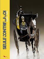 Seule contre la loi et telle Don Quichotte dans un Cluedo à reconstruire, des années plus tard