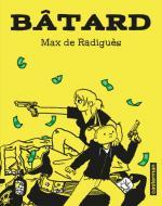 Dans Bâtard, le crime est une affaire de famille qui roule à tout berzingue !