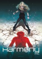 Harmony tome 3, Mathieu Reynès poursuit les aventures d'Harmony avec une tension digne des meilleures séries thriller fantastiques