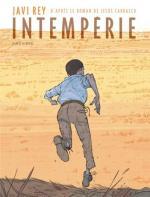Javi Rey guette l'Intempérie : « Une fuite d'autant plus dangereuse que l'enfant laisse derrière lui la seule chose qu'il connaisse »