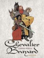 Chevalier Brayard : colossal, bestial et paillard saligaud mais aussi attachant héros qui n'a rien à envier à Godefroy de Montmirail !