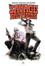 Entre sang neuf et héritage, les monstres d'aujourd'hui n'ont rien à envier à ceux d'hier #2 : Les Savage Brothers, fuir les zombies, c'est bien; les traquer, c'est encore mieux !