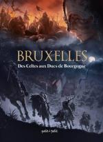 Bruxelles – Des Celtes aux Ducs de Bourgogne, une séance de dédicace au Brüsel