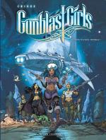Avec Gunblast Girls, Crisse revient dans la Science-Fiction qui bastonne dans ta face, minable !