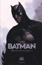 Marini règne en maître sur Batman dans un Gotham qui cherche désespérément à ne pas perdre l'enfant qui est en lui