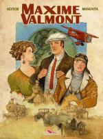 Maxime Valmont : Seiter et Manunta mettent l'aventure dans son plus simple appareil sans s'arrêter au cul et en y mettant du QI