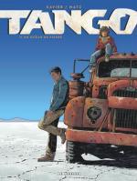 Tango : Matz et Xavier passent à l'action dans ce petit coin de désert bolivien, entre lézards et lamas, était décidément trop tranquille