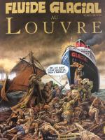 Fluide Glacial au musée du Louvre pour un Série Or d'exception