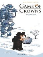 Comment faire d'une histoire horrible un recueil de situations improbables  Game of crowns 1 – Winter is cold