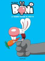 Dialogues percutants et situations drôlissimes pour un nouveau héros du strip.  Boni1 – La dernière bouchée de carotte