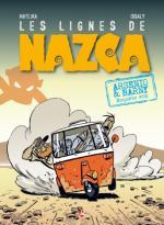 Après le grand froid, Arsenio et Barny s'offrent un coup de chaud et les lignes de Nazca prennent vie