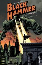 Black Hammer, Origines secrètes, la nouvelle série de Jeff Lemire démarre chez Urban Comics