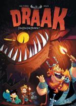 Le dynamisme des cartoons dans une dangereuse série vikings.  Drâak 2 – Tout feu tout flemme !