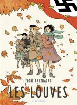 Les Louves, Flore Balthazar nous présente l'histoire vécue par une famille Louvièroise sous l'occupation