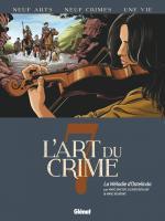 Une histoire de 300 ans, traversant les siècles et l'Atlantique.  L'art du crime 7 – La mélodie d'Ostelinda