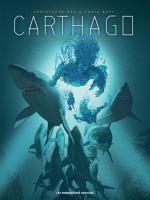 Hier est sous la mer, demain est entre leurs mains.  Carthago 7 – La fosse du Kamtchaka