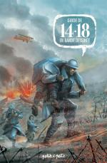 14-18 en BD, les Éditions Petit à Petit nous proposent de se remémorer le déroulement de la Première Guerre mondiale
