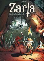 Zarla, l'héroïc-fantasy en format XXS et rouge de colère, poutre toujours autant !
